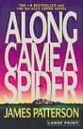 Along Came a Spider (Large Type / Large Print)