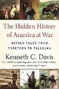 Hidden History Of America At War