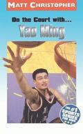 On the Court with... Yao Ming