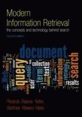 Modern Information Retrieval: The Concepts and Technology behind Search 2nd Edition