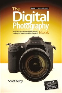 The Digital Photography Book: Part 1