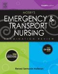 Mosby's Emergency & Transport Nursing Examination Review - E-Book