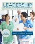 Leadership and Nursing Care Management - E-Book