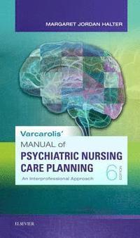 Varcarolis Foundations Of Psychiatric Mental Health Nursing E