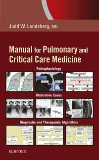 Manual for Pulmonary and Critical Care Medicine E-Book
