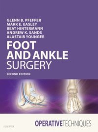 Operative Techniques: Foot and Ankle Surgery E-Book