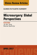 Microsurgery: Global Perspectives, An Issue of Clinics in Plastic Surgery, E-Book