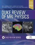 Duke Review of MRI Physics: Case Review Series