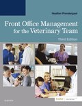 Front Office Management for the Veterinary Team E-Book