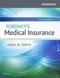 Workbook for Fordney's Medical Insurance- E-Book
