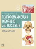 Management of Temporomandibular Disorders and Occlusion - E-Book