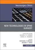 New Technologies in Spine Surgery, An Issue of Neurosurgery Clinics of North America