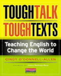 Tough Talk, Tough Texts: Teaching English to Change the World