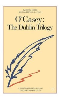 O'Casey: The Dublin Trilogy