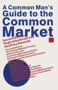 A Common Man's Guide to the Common Market