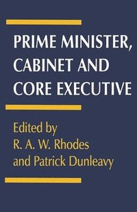 Prime Minister, Cabinet and Core Executive