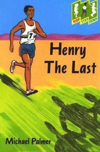 Hop Step Jump; Henry The Last