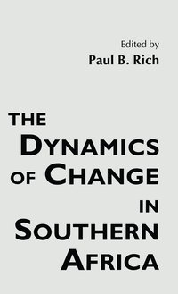 The Dynamics of Change in Southern Africa