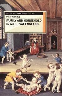 Family and Household in Medieval England