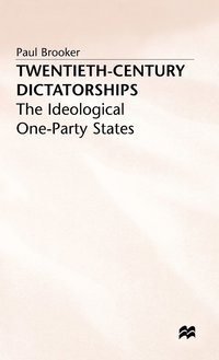 Twentieth-Century Dictatorships