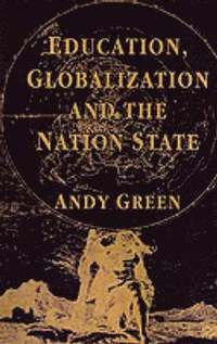 Education, Globalization and the Nation State