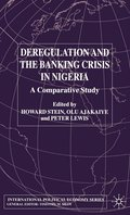 Deregulation and the Banking Crisis in Nigeria