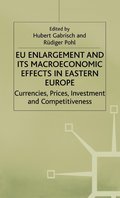 EU Enlargement and its Macroeconomic Effects in Eastern Europe