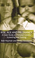 Risk, Age and Pregnancy