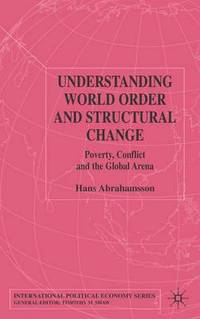 Understanding World Order and Structural Change
