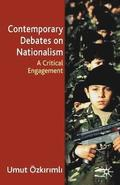 Contemporary Debates On Nationalism