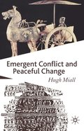 Emergent Conflict and Peaceful Change