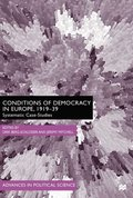 Conditions of Democracy in Europe 1919-39