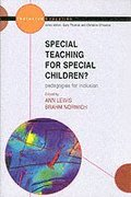 Special Teaching for Special Children? Pedagogies for Inclusion