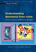 Understanding Desistance from Crime
