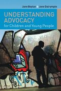 Understanding Advocacy for Children and Young People