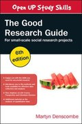 EBOOK: The Good Research Guide: For Small-Scale Social Research Projects
