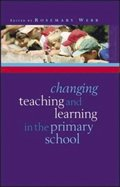 EBOOK: Changing Teaching and Learning in the Primary School