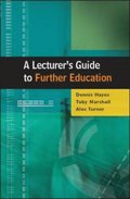 EBOOK: A Lecturer's Guide to Further Education
