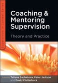EBOOK: Coaching and Mentoring Supervision: Theory and Practice