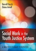 Social Work in the Youth Justice System