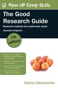 The Good Research Guide: Research Methods for Small-Scale Social Research