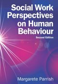 EBOOK: Social Work Perspectives on Human Behaviour