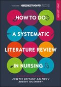 EBOOK: How to do a Systematic Literature Review in Nursing: A step- by-step guide
