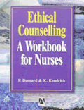 Ethical Counselling: A Workbook for Nurses