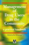 Management Of Drug Users In The Community