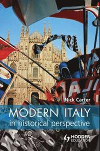 Modern Italy in Historical Perspective