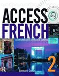 Access French 2                                                       An Intermediate Language Course (BK)