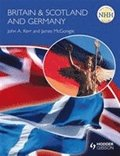 New Higher History: Britain &; Scotland and Germany