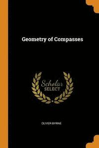 The Geometry of Compasses