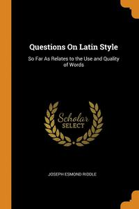 Questions On Latin Style